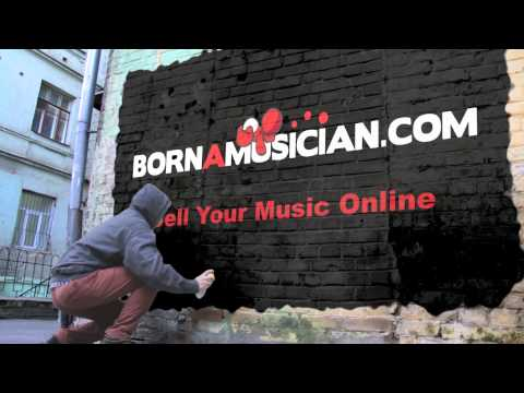 Sell Your Music Online - Lowest Prices at BornAMusician.com Digital Distribution - YouTube - 4