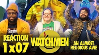Watchmen - 1x7 An Almost Religious Awe - Group Reaction