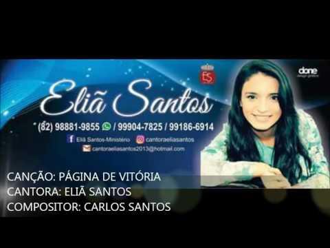 Eliã Santos Página De Vitória(CD Até O Fim)