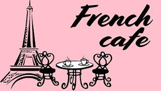 Música francesa de café - Música romántica francesa de aco…