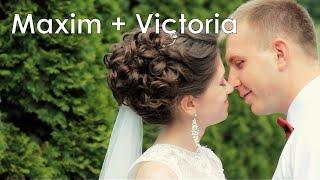 Свадебный клип. Максим  и Виктория