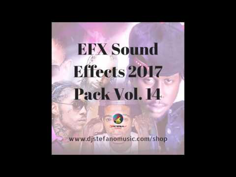 EFX Sound Effects 2017 Pack Vol. 14 - June 2017 Dancehall Sound Effects