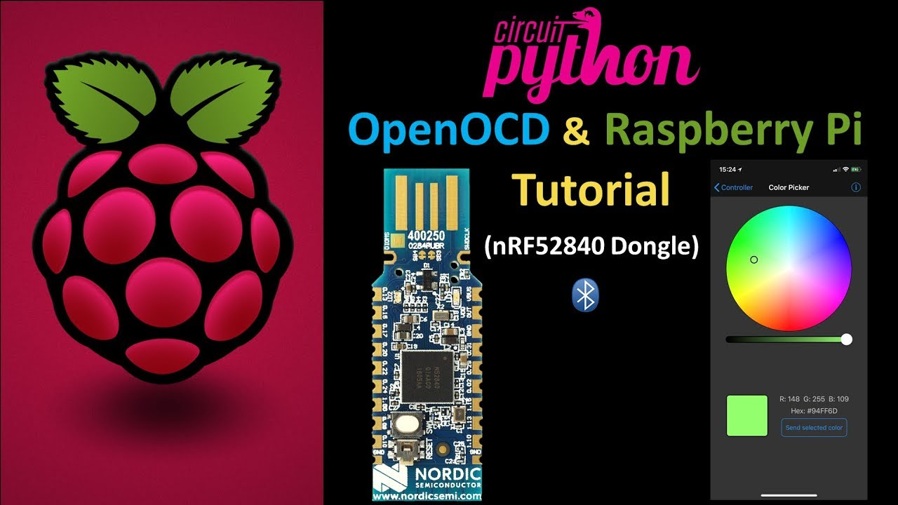 CircuitPython nRF52840-dongle OpenOCD Pi Tutorial | Rototron