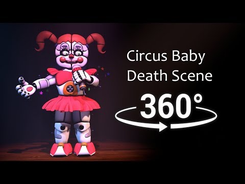 360°| Circus Baby death scene - (FNAF Sister Location)