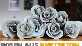 DIY || ROSEN aus KNETBETON | Rosendeko | Deko aus Beton | how to do | Deko selber machen