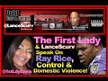 The First Lady Speaks On Ray Rice, Control & Domestic Violence!