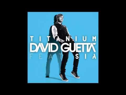David Guetta Feat. Sia - Titanium (Audio)