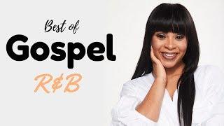 Gospel R&B Mix #12 (Best of... Edition) 2020 - zambian hip hop gospel music