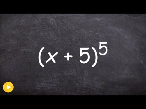 Expand a binomial to the fifth power using pascals triangle