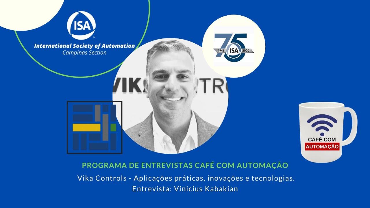 Café Com Automação - Vinicius Kabakian - VIKA CONTROLS