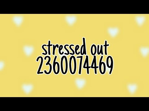 roblox music video stressed out