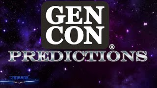 Gen Con 2019 - Predictions