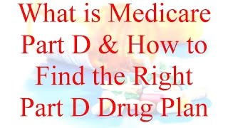 Gambar cover What is Medicare Part D? How to Find the Right Part D Drug Plan?