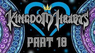 Best Friends Play Kingdom Hearts - Final Mix - HD ReMIX (Part 18)