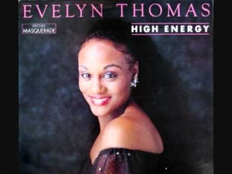 "★ Evelyn Thomas ★ High Energy ★ [1984] ★ ""High Energy"" ★"