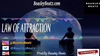 (FREE) Melodic R&B Beats | R&B Soul Beats 2019 *Law Of Attraction* (Prod By Beasley Beatz)