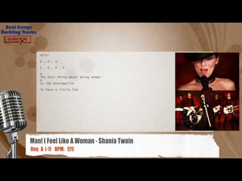 Man! I Feel Like A Woman - Shania Twain Vocal Backing Track with chords and lyrics