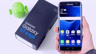 Samsung Galaxy S7 EDGE : Déballage et première prise en main