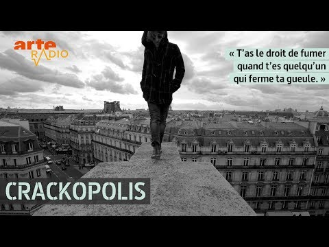 Les crackhouses - ARTE Radio