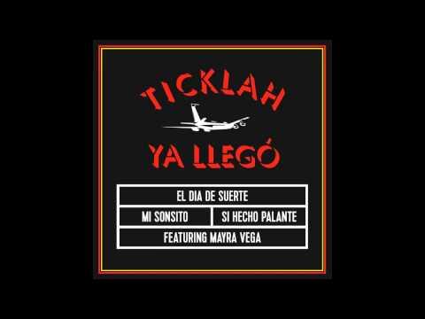 Ticklah - El Dia De Suerte (Dub)