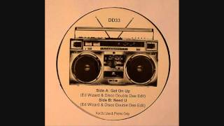 Ed Wizard & Disco Double Dee - Need U (Disco Deviance 33)
