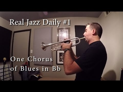 Real Jazz Daily #1  Bb Blues