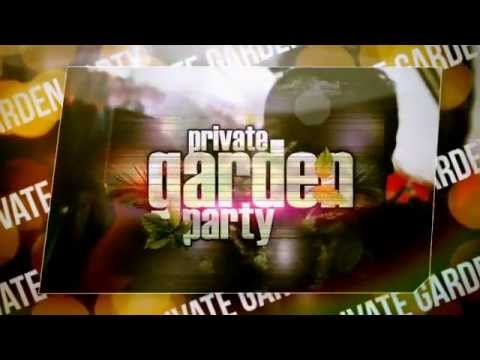 21/07/13: PRIVATE GARDEN PARTY 5 YEARS W/ INT. GUESTS DJ'S!