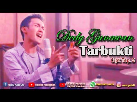 Dedy gunawan lagu tapsel terbaru Tarbukti By Namiro Production