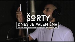 ŠORTY - DNES JE VALENTÍNA feat. Ego, Patrik Švajda, Kali, Otis, Cigo, Supa
