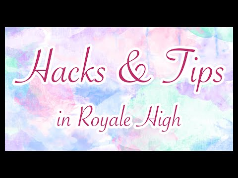 Royale High's Hacks and Tips