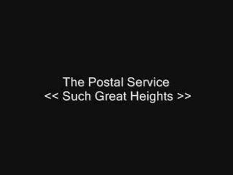 The Postal Service - Such Great Heights