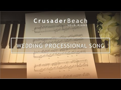 Wedding Processional Song | Music for Bridesmaids / Bridal Party Entrance | Best Wedding Songs 2018