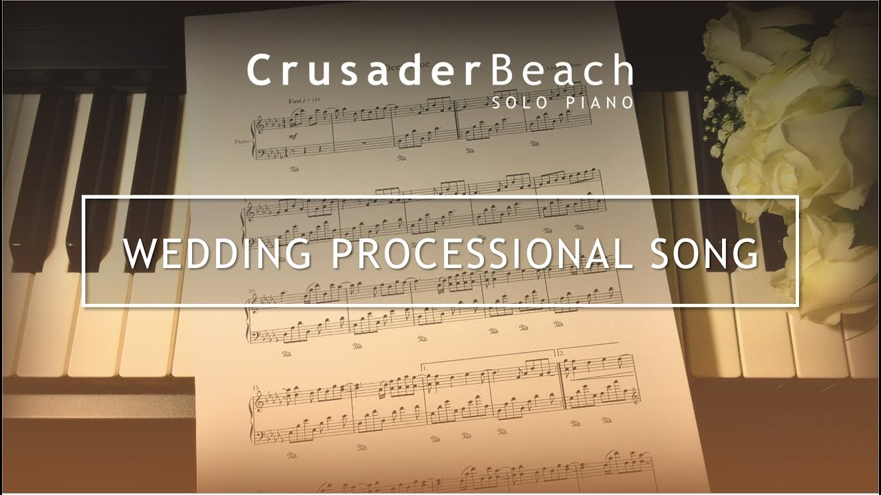 wedding processional song