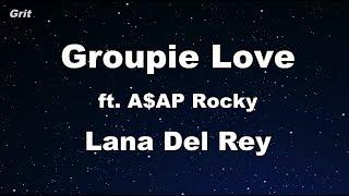 Groupie Love ft. A$AP Rocky - Lana Del Rey Karaoke 【No Guide Melody】 Instrumental