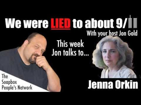 We Were Lied To About 9/11 - Episode 1 - Jenna Orkin