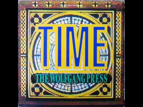 The Wolfgang Press - Time (Dark Time Mix) 1991
