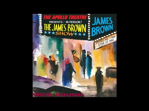 James Brown Live at the Apollo (1963) Deluxe Edition, Full Album