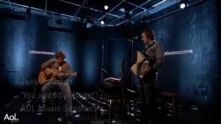 Jack Johnson - You And Your Heart (AOL Sessions)