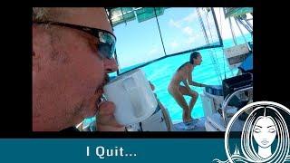 CaptainRick ~ I QUIT!!