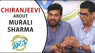 Chiranjeevi about Murli Sharma  at Vijetha Movie Success Meet