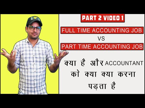 75 : Accounting Jobs | Part Time Job Vs Full Time Job | Which Is Best Job