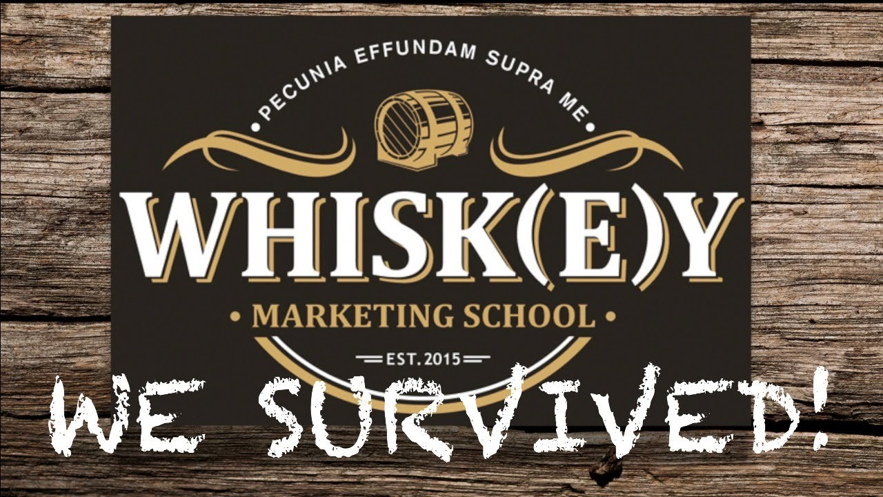 WE SURVIVED THE WHISKEY MARKETING SCHOOL!