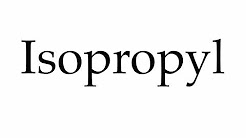 How to Pronounce Isopropyl