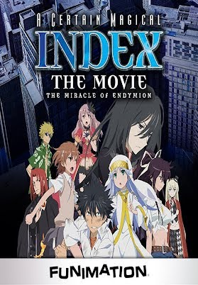 A Certain Magical Index The Miracle Of Endymion Full Movie