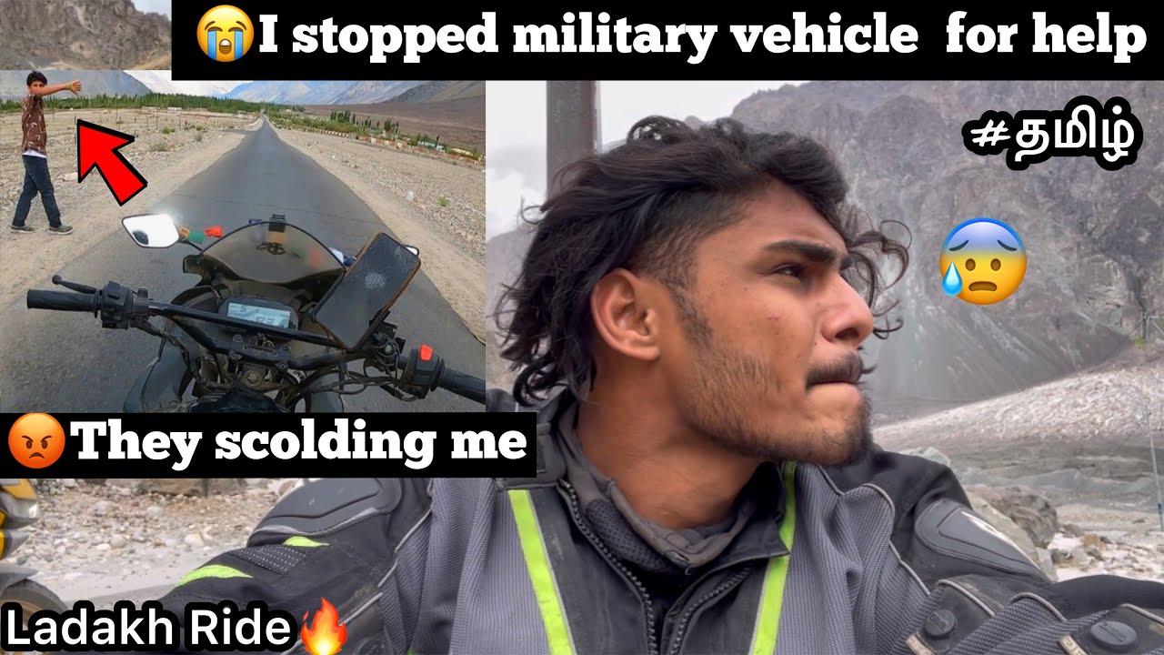 😭 I stopped military vehicle for help   Episode - 28  turtuk to hunder   😡They scolding me  Ladakh