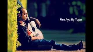 fire aye topu