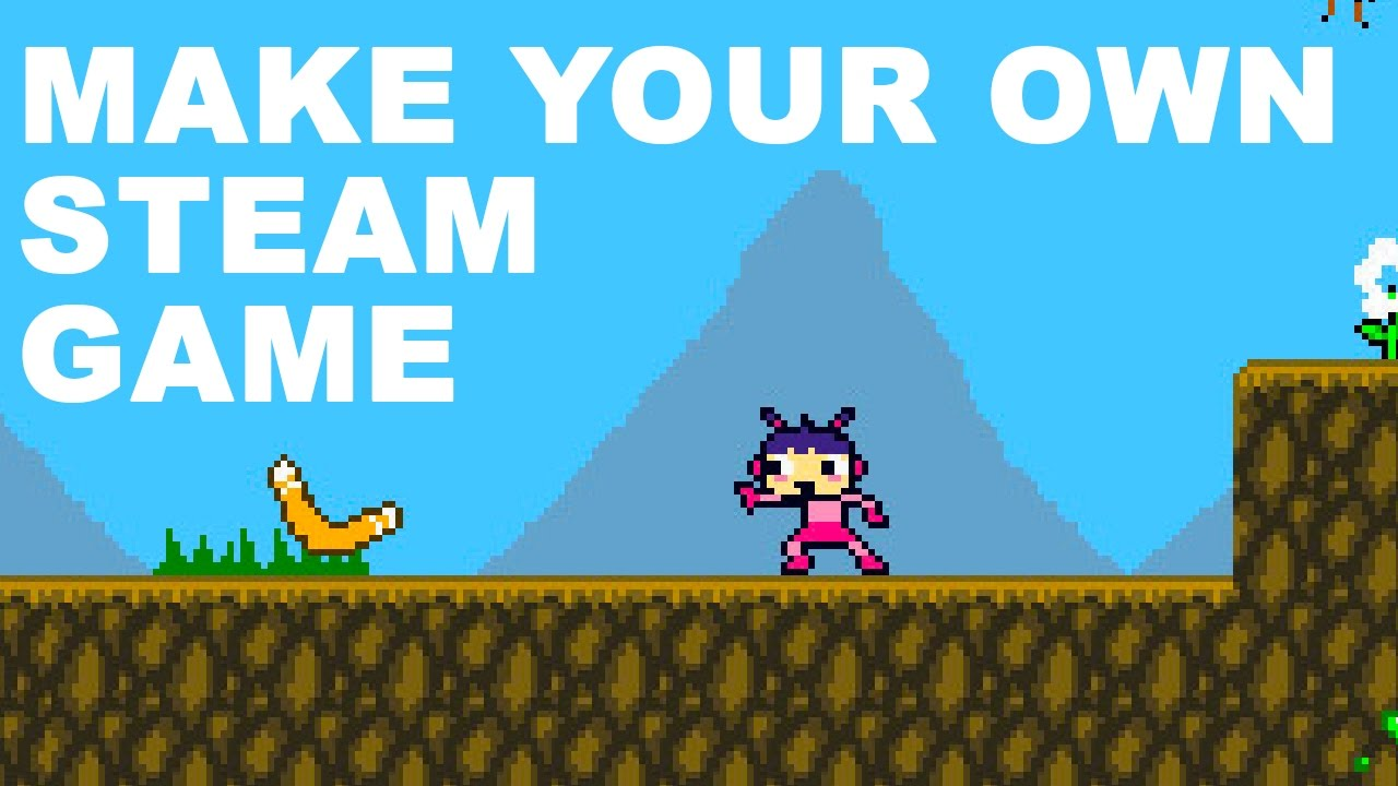 How to make your own steam game  YouTube