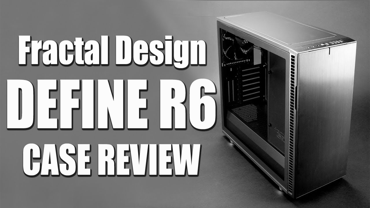 In Depth Fractal Design Define R6 Case Review Tempered Glass Edition Youtube,Toothpick Easy Nail Designs For Kids