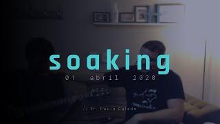 || Encontro de Soaking - 01/04/2020