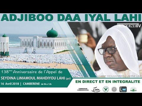 CEREMONIE OUVERTURE 138eme ANNIVERSAIRE DE L'APPEL DE SEYDINA LIMAMOU LAHI : CAMBERENE